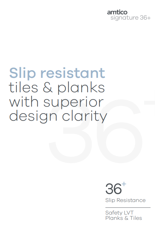 Slip resistant tiles & planks with superior design clarity Brochure