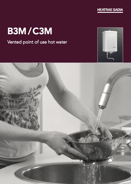 B3M / C3M Vented point of use hot water Brochure