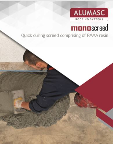 Monoscreed - PMMA Quick Curing Screed Brochure