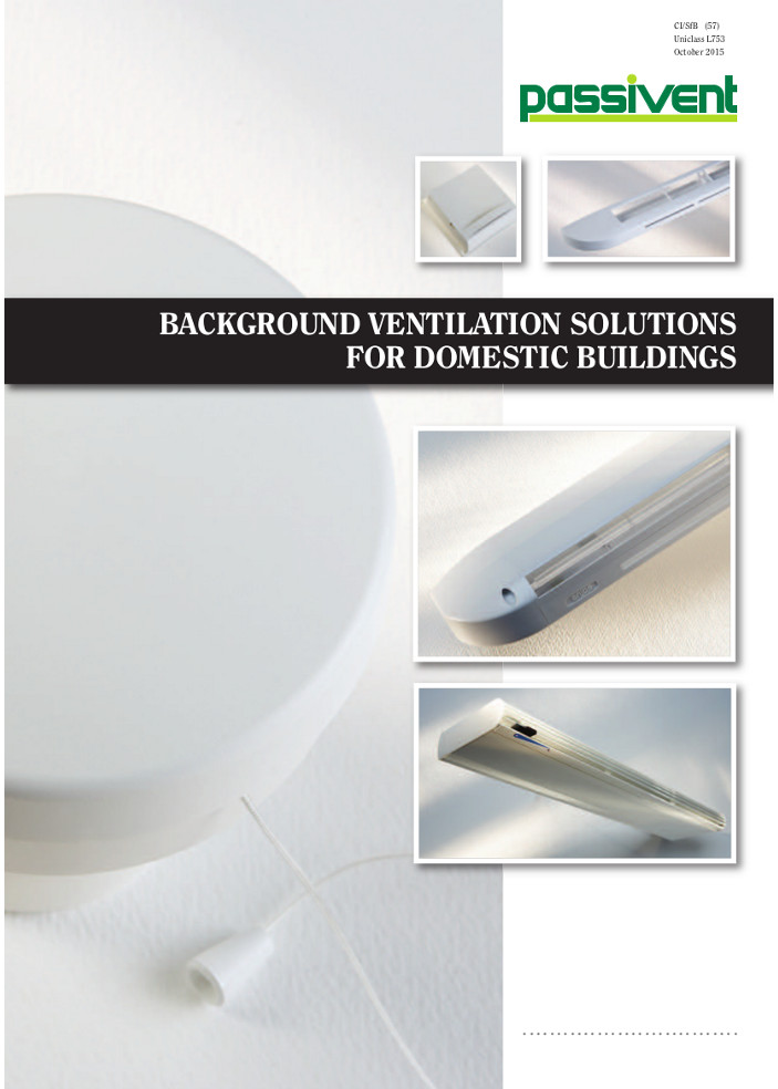 Background Ventilation solutions for domestic buildings         Brochure