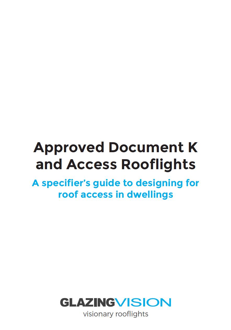 Approved Document K & Rooflights Whitepaper Brochure