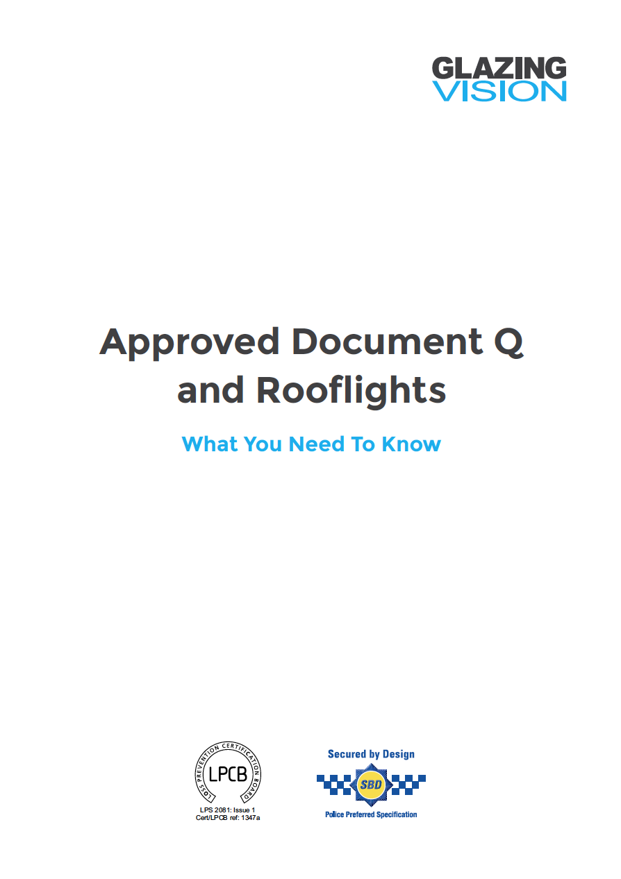 Approved Document Q & Rooflights Whitepaper Brochure