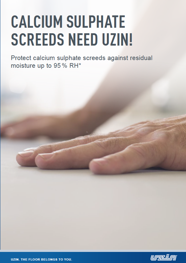Calcium Sulphate Screeds Need UZIN! Brochure