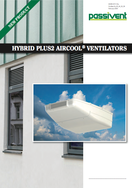 Hybrid Plus2 Aircool Ventilators Brochure