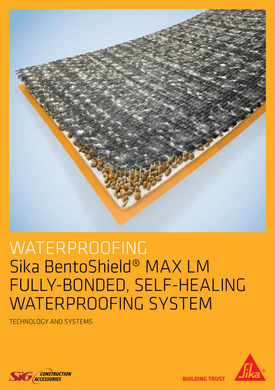 Sika Bentoshield® Max Lm Fully-Bonded, Self-Healing Waterproofing System Brochure