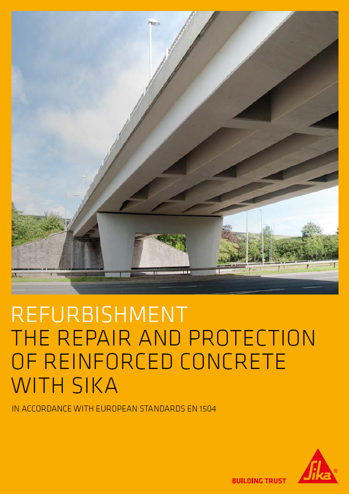 Refurbishment the repair and protection of reinforced concrete with Sika Brochure