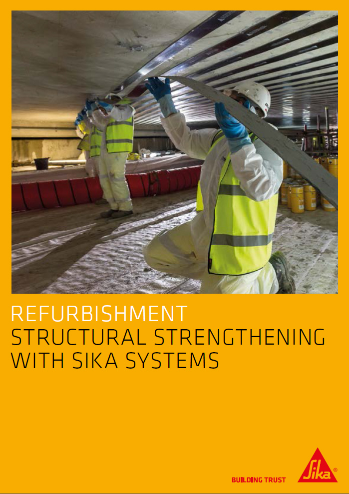 Refurbishment structural strengthening with Sika systems Brochure