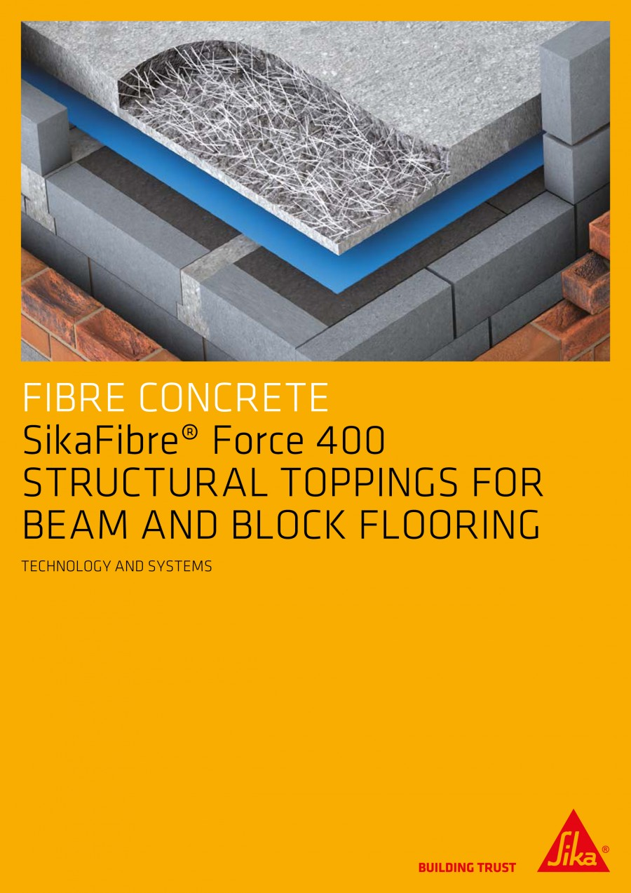 SikaFibre® Force 400 STRUCTURAL TOPPINGS Brochure