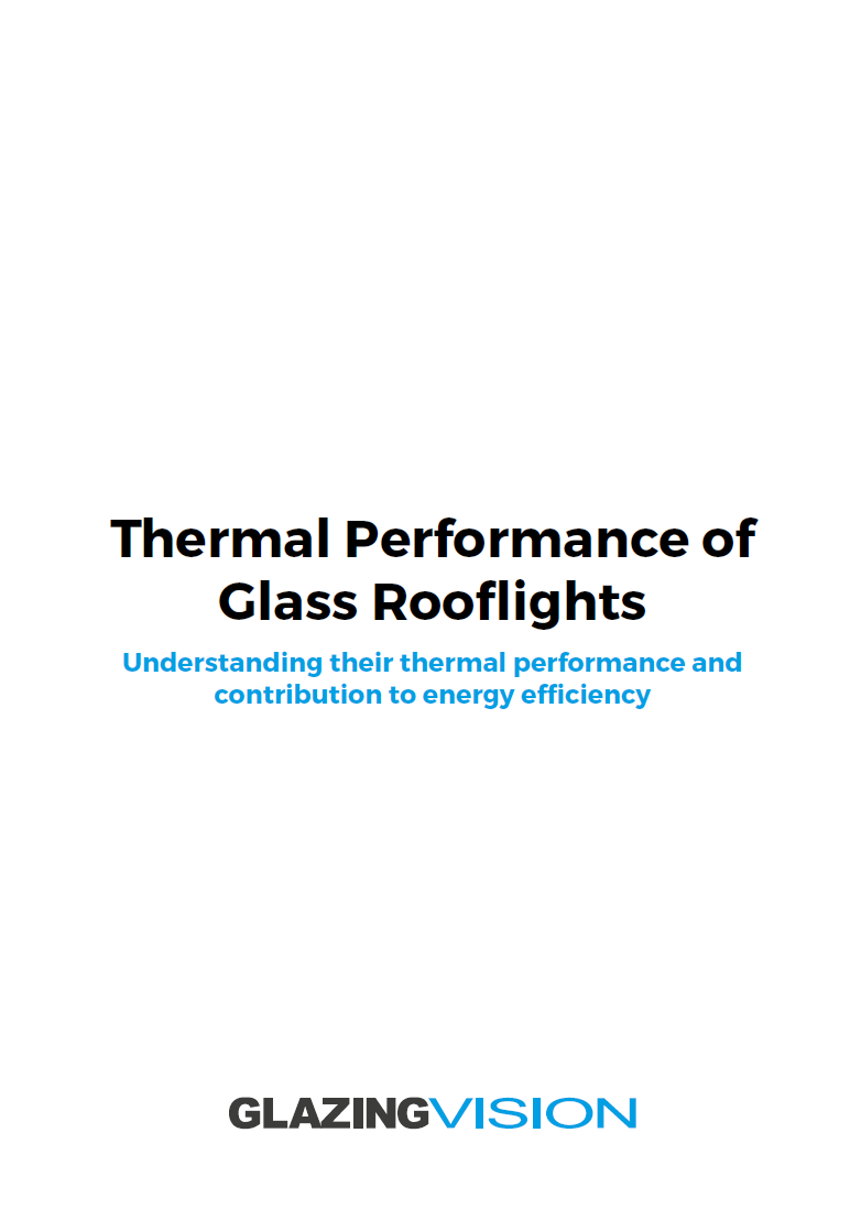 Thermal Performance of Glass Rooflights Brochure