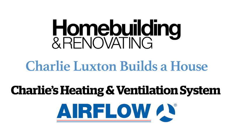 Charlie Luxton's Heating and Ventilation System