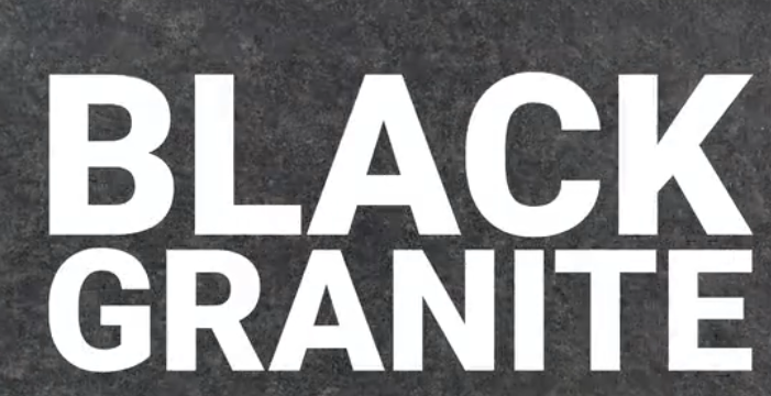 BLACK GRANITE NEW FOR 2021