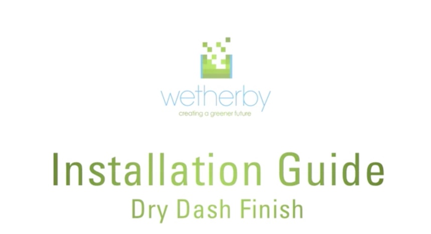Installation Guide - Dry Dash Finish