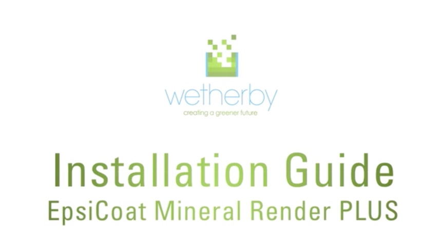 Installation Guide - Epsicoat Mineral Render PLUS
